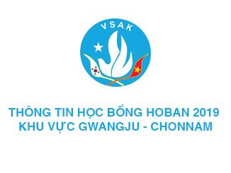 THÔNG TIN HỌC BỔNG HOBAN 2019 (KHU VỰC GWANGJU - CHONNAM)