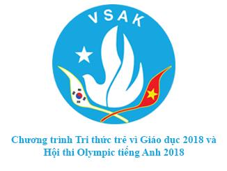 CHƯƠNG TRÌNH TRI THỨC TRẺ VÌ GIÁO DỤC NĂM 2018 VÀ HỘI THI OLYMPIC TIẾNG ANH NĂM 2018